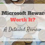 Is Microsoft Rewards Worth It? A Detailed Review